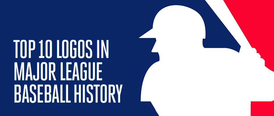 Top 10 Logos in Major League Baseball History