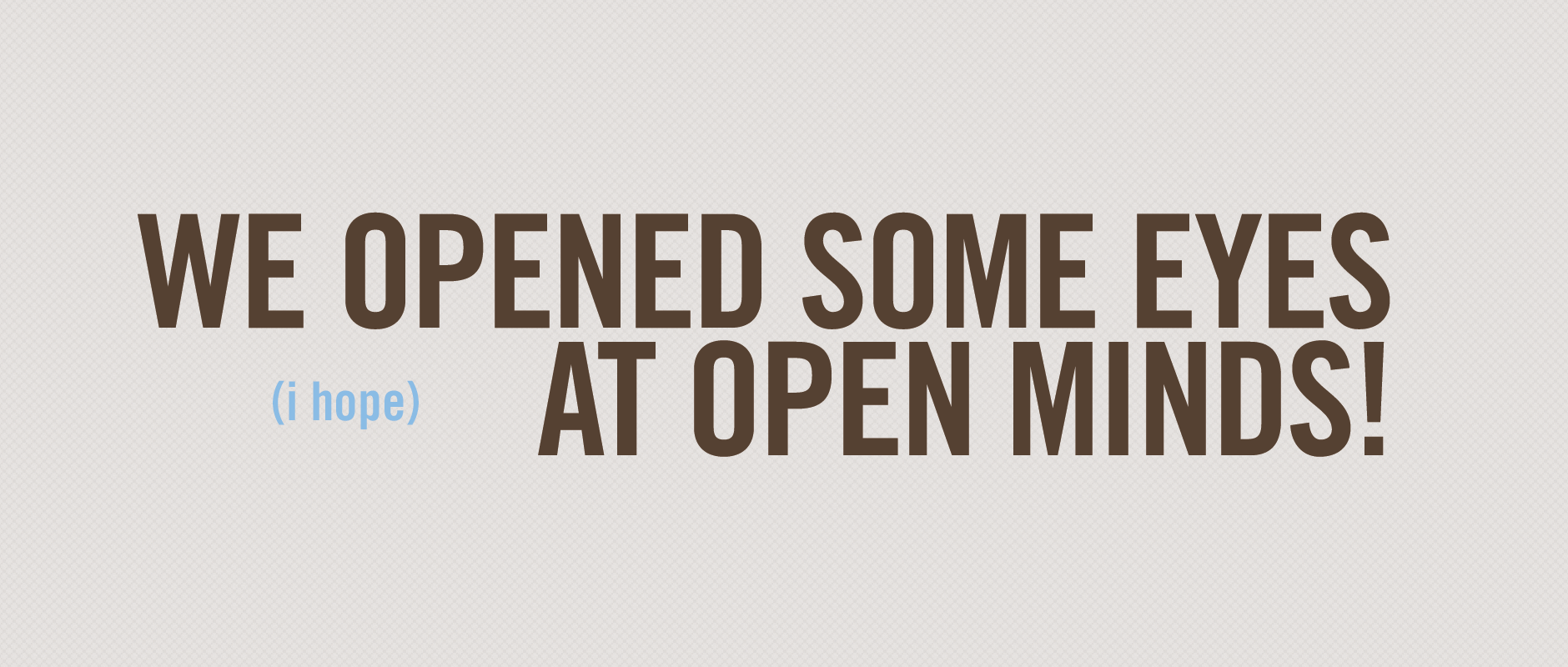 Open Minds 2014 Blog by designRoom Creative