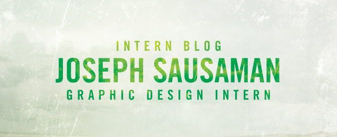Intern Graphic Design Joe Sausaman