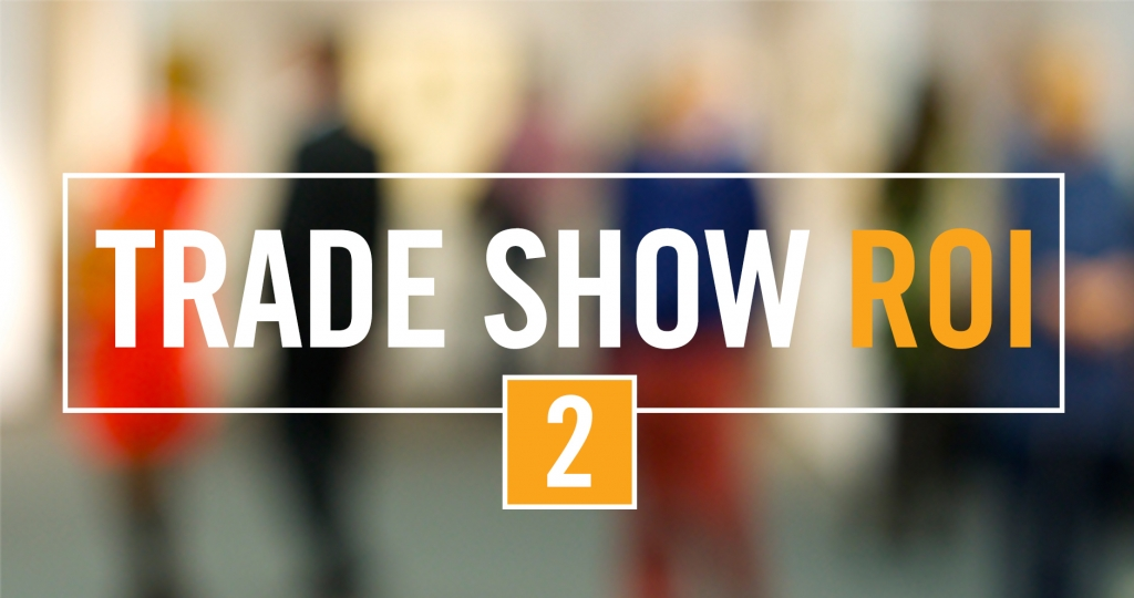 Trade Show ROI 2