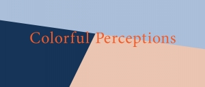 Colorful Perceptions
