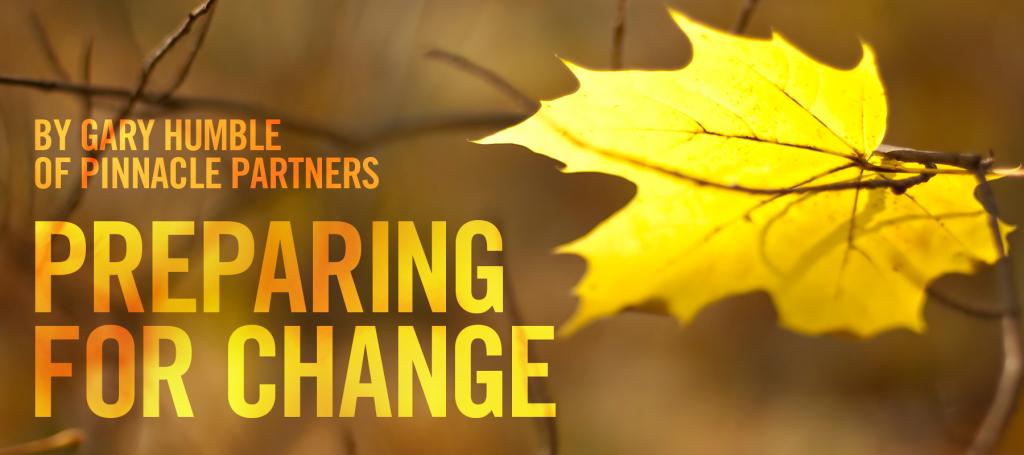 Preparing for Change